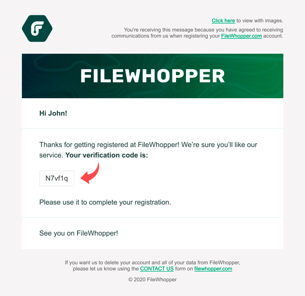 You will get an email with the verification code from FileWhopper